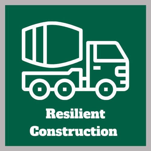 Resilient Construction